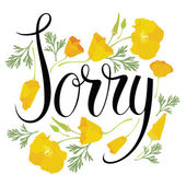 Sorry card with yellow flowers — Stock Vector