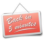 Sign back in 5 min — Stock Vector