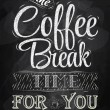Poster lettering the coffee break time — Imagens vectoriais em stock
