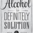 Poster joke Alcohol is definitely solution beer and meat — 图库矢量图片