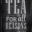 Poster Tea For all Reasons — Stock Vector #29786609