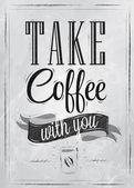 Plakat napis wziąć kawę z Tobą — Wektor stockowy