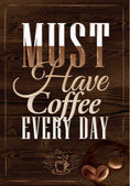 "Texture with lettering ""Must have coffee every day"" — Stock Vector"