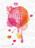 Watercolor Valentines Day card lettering Love my — Stock Vector
