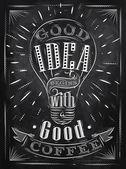 Poster good idea coffee chalk — Stock Vector