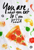Pizza watercolor You are what you eat so l am pizza — Stok Vektör