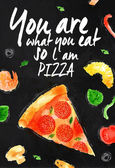 Pizza chalk You are what you eat so l am pizza — Vector de stock