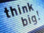 Think big — Stock Photo