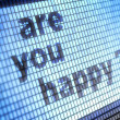 Are you happy ? — Stock Photo