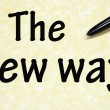 The new way title written with pen on paper — Foto de Stock