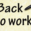 Back to work title written with pen on paper — Stock Photo #23946613