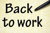 Back to work title written with pen on paper — Stock Photo