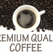 Premium quality coffee sign - Stock Photo