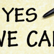 Yes we can title written with pen on paper — Stockfoto