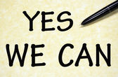 Yes we can title written with pen on paper — Stock Photo