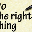 Do the right thing title written with pen on paper — Stock Photo