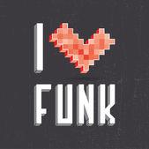 Ik hou van funk op zwart backround — Stockvector