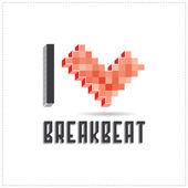 Ik hou van breakbeat op wit backround — Stockvector