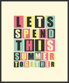 Retro letters Lets spend this summer together in frame — Stock Vector
