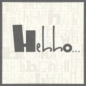 Decorative card with inscription Hello. — Stockvector