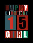 Retro Happy birthday card. Happy birthday girl 15 years. Gift card. — Stock Vector