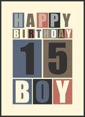Retro Happy birthday card. Happy birthday boy 15 years. Gift card. — Stock Vector