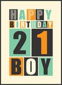 Retro Happy birthday card. Happy birthday boy 21 years. Gift card. — Stock Vector