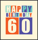 Retro Happy birthday card. Happy birthday 60 years. Gift card. — Stock Vector