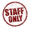 Staff only stamp — Stock Vector #13696756