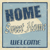 Vintage home sweet home poster — Stock Vector