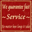 We guarantee fast service vintage poster - Stockvectorbeeld