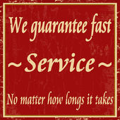 We guarantee fast service vintage poster — Stock Vector