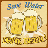 Save water drink beer vintage poster — Stock Vector