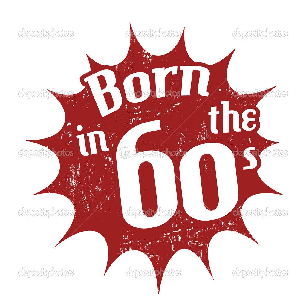 Born in the 60s stamp stock vector 169 roxanabalint 27594391