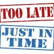 Stock Vector: Too late and just in time stamps