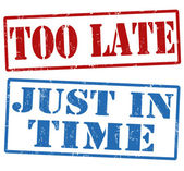 Too late and just in time stamps — Stock Vector