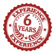 6 Years Experience stamp — Stock Vector
