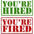Stock Vector: You're hired and You're fired stamps