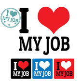 I love My job sign and labels — Stock Vector