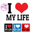 I love My life sign and labels — Imagen vectorial