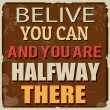 Belive you can and you are halfway there poster — Stock Vector