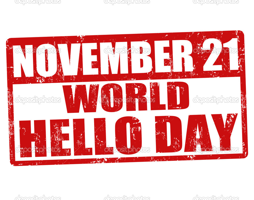 World Hello Day World Hello Day Grunge Rubber