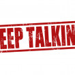 Stock Vector: Keep talking stamp