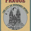 Prague ( city of Hundred Spires) poster — Stock Vector #36639641