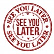 See you later stamp — Stock Vector #37623139