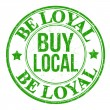 Stock Vector: Be loyal buy local stamp