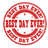 Best day ever stamp — Stock Vector