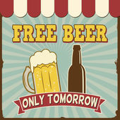 Free Beer Tomorrow  retro poster — Stock Vector