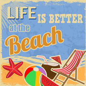 Life is better at the beach — Stock Vector