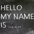 Stock Photo: Hello My Name is .. handwritten with white chalk on blackboard.